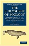 The Philosophy of Zoology : Or a General View of the Structure, Functions, and Classification of Animals, Fleming, John, 1108001661
