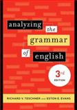 Analyzing the Grammar of English, Teschner, Richard V. and Evans, Eston E., 158901166X