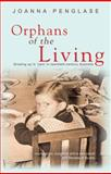 Orphans of the Living, Penglase, Joanna, 1920731660