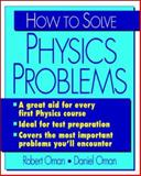 How to Solve Physics Problems, Oman, Robert M. and Oman, Daniel M., 0070481660