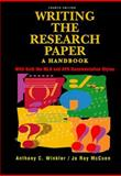 Writing the Research Paper : A Handbook with Both the MLA and APA Documentation Styles, Winkler, Anthony C., 0155001663
