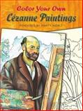 Color Your Own Cezanne Paintings, Paul Cezanne and Marty Noble, 0486451666