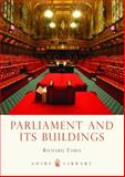 Parliament and Its Buildings, Richard Tames, 0747811660