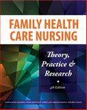 Family Health Care Nursing : Theory, Practice, and Research, Coehlo, Deborah P. and Gedaly-Duff, Vivian, 0803621663