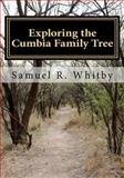 Exploring the Cumbia Family Tree, Samuel Whitby, 146365166X