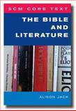 The Bible and Literature, Alison Jack, 033404166X
