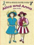 Cut and Color Paper Dolls: Alice and Anna, Ming-Ju Sun, 0486441660