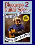 Bluegrass Guitar Solos Every Parking Lot Picker Should Know, Steve Kaufman, 0634011669