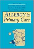 Allergy in Primary Care, Altman, Leonard C. and Becker, Jonathan W., 0721681662