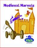 Medieval Marvels 9780974061665