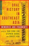 Oral History in Southeast Asia : Memories and Fragments, , 1137311665