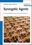Synergetic Agents, Hermann Haken and Paul Levi, 3527411666