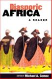 Diasporic Africa : A Reader, , 081473166X