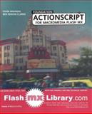 Foundation ActionScript for Flash MX, Bhangal, Sham and Renow-Clarke, Ben, 1590591666