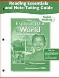 Exploring Our World Reading Essentials and Note-Taking Guide : People, Places, and Cultures - Eastern Hemisphere, Glencoe McGraw-Hill, 0078781663