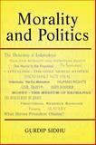 Morality and Politics, Gurdip Sidhu, 1480901660