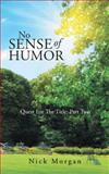 No Sense of Humor, Nick Morgan, 1490731660