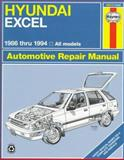 Hyundai Excel : Automotive Repair Manual, 86-94, Stubblefield, Mike and Haynes, J. H., 1563921669