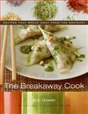The Breakaway Cook, Eric Gower, 006085166X