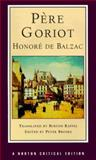 Pere Goriot : Responses, Contemporaries and Other Novelists, 20th Century Criticism, Balzac, Honoré de and Raffel, Burton, 039397166X