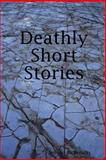 Deathly Short Stories, Jenean McBrearty, 0578031663