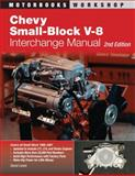 Chevy Small-Block V-8 Interchange Manual, Pierre Lafontaine and David Lewis, 0760331669