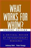 What Works for Whom? : A Critical Review of Treatments for Children and Adolescents, Fonagy, Peter and Target, Mary, 1593851669