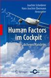 Human Factors Im Cockpit : Praxis Sicheren Handelns Für Piloten, Scheiderer, Joachim, 3642151663