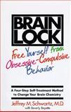 Brain Lock, Jeffrey M. Schwartz, 0060391669