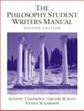 The Philosophy Student Writer's Manual, Graybosch, Anthony J. and Scott, Gregory M., 013099166X