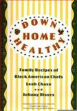 Down Home Healthy, Leah Chase and Johnny Rivers, 0160451663