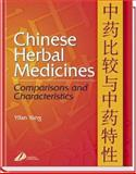 Chinese Herbal Medicines : Comparisons and Characteristics, Yang, Yifang, 0443071667
