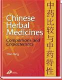 Chinese Herbal Medicines : Comparisons and Characteristics, Yang, Yifang, 0443071667