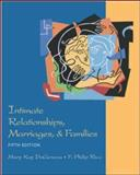 Intimate Relationships, Marriages and Families, DeGenova, Mary Kay and Rice, F. Philip, 0767421663