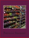 The Candy Bar, Patricia Spencer, 1478311665
