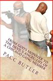 From God's Monster to the Devil's Angel, Pacc Butler, 1494771667