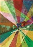 Art and Human Values (Revised Edition), , 162131166X
