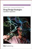 Drug Design Strategies : Quantitative Approaches, , 1849731667