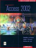Access 2002 - Complete, O'Leary, Timothy J. and O'Leary, Linda I., 0072471670