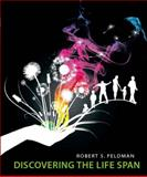 Discovering the Life Span, Feldman, Robert S., 0136061672