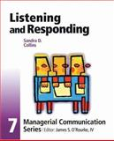 Listening and Responding, Collins, Sandra D. and O'Rourke, James S., 0324301677