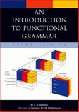 An Introduction to Functional Grammar, Halliday, M. A. K. and Matthiessen, Christian M. I. M., 0340761679