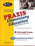 Praxis Elementary Education, 0011 and 0014 (REA) : The Best Teachers' Prep for the PRAXIS, Davis, Anita Price, 0738601675