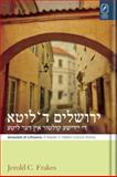 Jerusalem in Lithuania : A Reader in Yiddish Cultural History, Frakes, Jerold C., 0814211674
