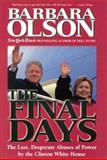 The Final Days, Barbara Olson, 0895261677