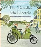 The Tweedles Go Electric, Monica Kulling and Marie Lafrance, 1554981670