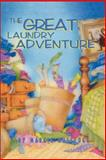 The Great Laundry Adventure, Margie Rutledge and Maxine Cowan, 0929141679