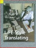 LiFE-Style Translating : A Workbook for Bible Translators, Wendland, Ernst R., 1556711670