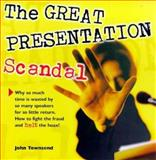 The Great Presentation Scandal, Townsend, John, 1870471679