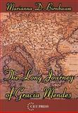 The Long Journey of Gracia Mendes, Birnbaum, Marianna, 9639241679